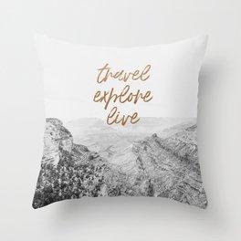 TRAVEL, EXPLORE, LIVE Throw Pillow