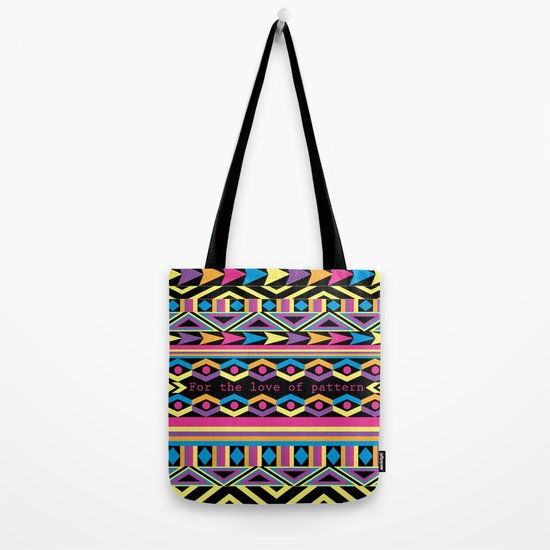 For The Love Of Pattern. Tote Bag