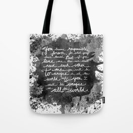 If We Tame Each Other Tote Bag