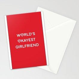 WORLDS OKAYEST GIRLFRIEND Stationery Cards