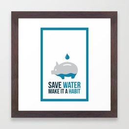 SAVE WATER Framed Art Print
