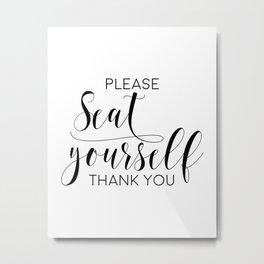 Please Seat Yourself, Bathroom Sign, Printable Art, Bathroom Wall Decor, Art, Funny Bathroom Art Metal Print