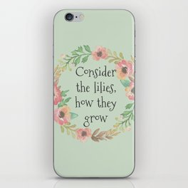 Consider The Lilies iPhone Skin