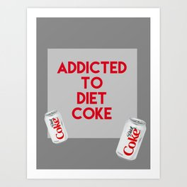 DietCoke Art Print