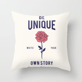 Cool Vintage Quote Be Unique Flower Rose Throw Pillow