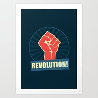 revolution Art Prints featuring REVOLUTION! by Word Quirk