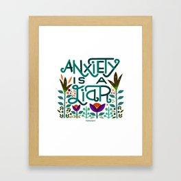 Anxiety is A Liar (teal) Framed Art Print