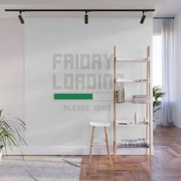 I'm waiting for TGIF Fridays Wall Mural