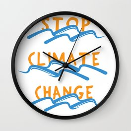 Stop Climate Change - Save the Earth Art Print Wall Clock