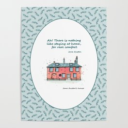 Jane Austen house and quote Poster