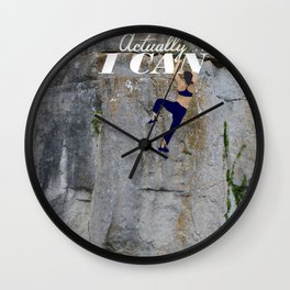 Actually . . . I CAN Wall Clock