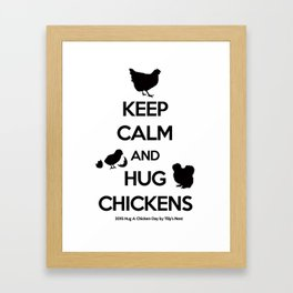 Hug A Chicken Day Framed Art Print