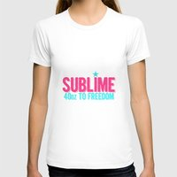 sublime T-shirts featuring SUBLIME by MsSarahKane