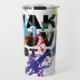 make love not art Travel Mug