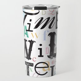 Time Will Tell Travel Mug