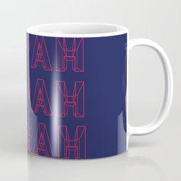 SUPAH DUPAH MEGAH DAWN Coffee Mug