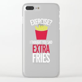 Extra Fries Funny Quote Clear iPhone Case