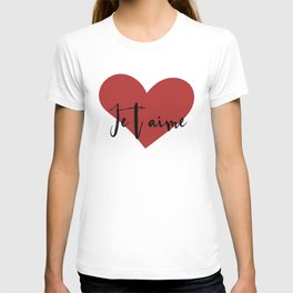Je t'aime - Love Heart Valentines Day quote T-shirt