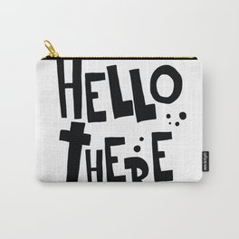 HELLO THERE Carry-All Pouch
