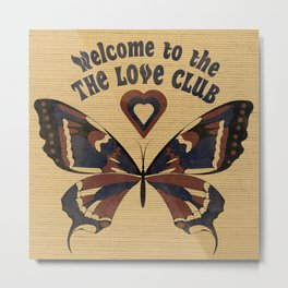 Welcome to the love club Metal Print