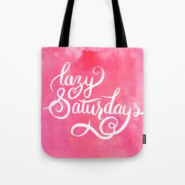 Lazy Saturdays Tote Bag