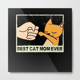 Best Cat Mom Ever Pocket Shirt Metal Print