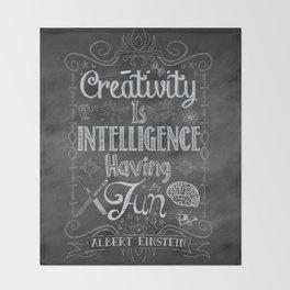 Creativity is Intelligence Having Fun Throw Blanket