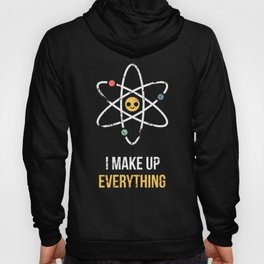 Never Trust an Atom Hoody