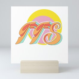For F*ck's Sake, FFS, 70's retro Mini Art Print
