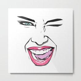 Girl just wanna have fun! Metal Print