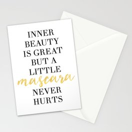 INNER BEAUTY IS GREAT BUT A LITTLE MASCARA NEVER HURT - fashion quote Stationery Cards