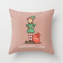 Subordinate Claus Throw Pillow