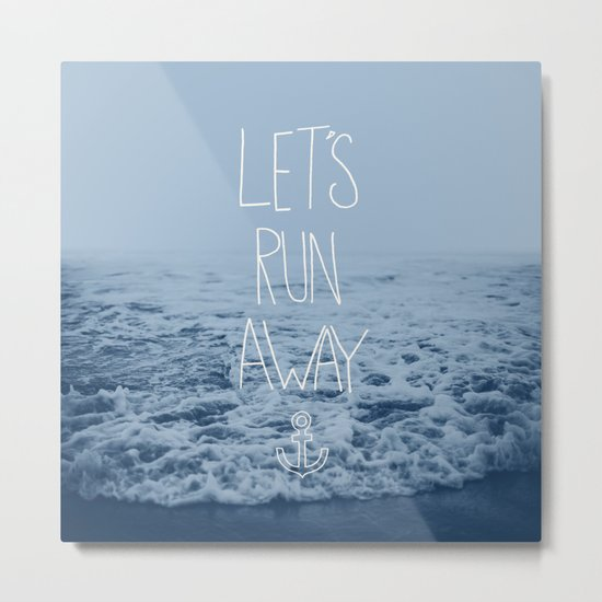 Let's Run Away: Ocean Metal Print