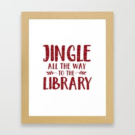 Jingle All The Way To The Library (Red) Framed Art Print