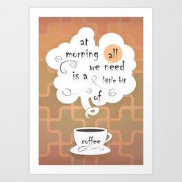 Cofee Art Print