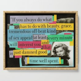 Katharine Hepburn Said These Words (Just Not in This Order) Serving Tray