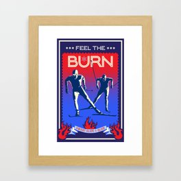 Feel the burn x country ski Framed Art Print