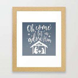 Let Us Adore Him Framed Art Print