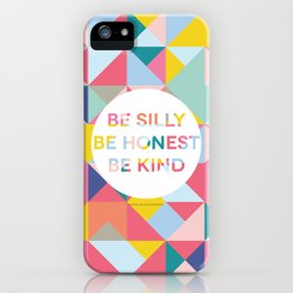 Be Silly Bright & Happy iPhone Case