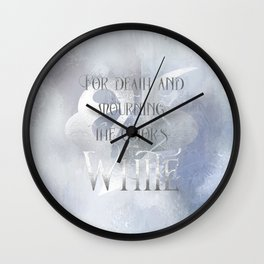 For death and mourning the color's WHITE. Shadowhunter Children's Rhyme. Wall Clock