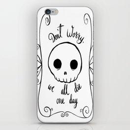 We All Die iPhone Skin