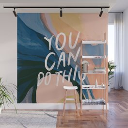 You Can Do This! Wall Mural