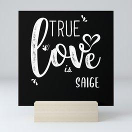 Saige Name, True Love is Saige Mini Art Print
