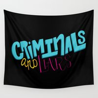 1975 Wall Tapestries featuring Criminals and Liars by Chelsea Herrick