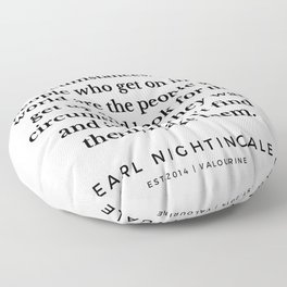 41   |  Earl Nightingale Quotes | 190829 Floor Pillow