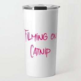 Filming on Catnip Funny Pet Stunt Coordinator Travel Mug