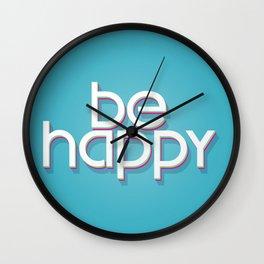 Be Happy Wall Clock