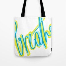 Breathe, dammit! Tote Bag