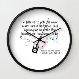 """""""Music is a window to the soul"""" (Simon vs the Homo Sapiens Agenda Quote) Wall Clock"""