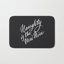Naughty is the New Nice Bath Mat